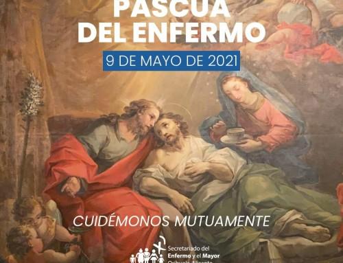 PASCUA DEL ENFERMO 2021